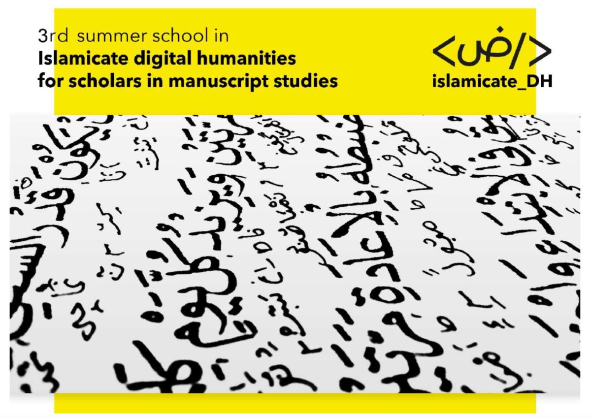 3e école d'été – Islamicate digital humanities for scholars in manuscript studies (30/08-10/09)